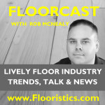 New Floor Industry Podcast, Floorcast, Coming Soon